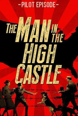 The_Man_in_the_High_Castle_Pilot_Episode-449630542-large