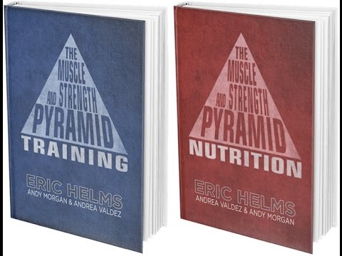 Eric Helms – Muscle and Strength Pyramid – Training and
